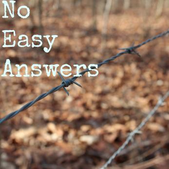 No Easy Answers